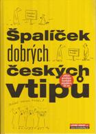 Špalíček dobrých českých vtipů - vtipy dělíme na slušné-- a dobré!