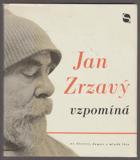 Jan Zrzavý vzpomíná na domov, dětství a mladá léta