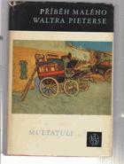 Příběh malého Waltra Pieterse