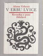 V erbu lvice - kronika o paní Zdislavě