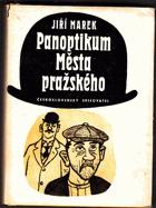 Panoptikum Města pražského BEZ OBÁLKY !!