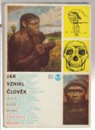 Jak vznikl člověk - Sága rodu Homo PRAVĚK