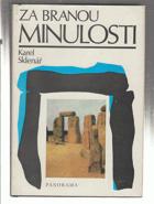 Za branou minulosti. S archeology po Evropě