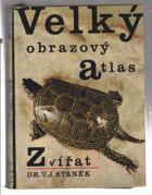 Velký obrazový atlas zvířat...BEZ OBALU!