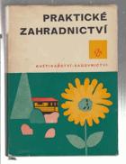 Praktické zahradnictví - Květinářství-sadovnictví