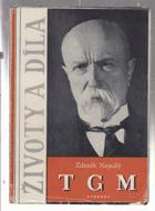 Životy a díla - T.G. Masaryk