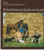 Prázdninová jízda na koni