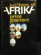 Afrika první generace