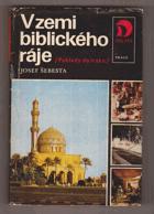 V zemi biblického ráje - Pohledy do Iráku