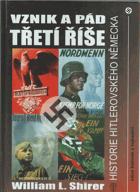 Vznik a pád Třetí říše - historie hitlerovského Německa