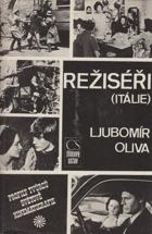Režiséři - Itálie - medailóny, filmografie, bibliografie