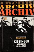 Kissinger ve službách Bílého domu