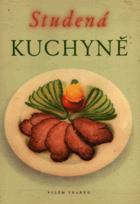 Studená kuchyně - Na 1400 praktických pokynů a receptů
