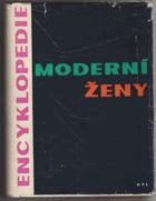 Encyklopedie moderní ženy KNIHA NEMÁ PAPÍROVÝ OBAL