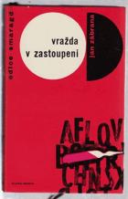 Vražda v zastoupení - detektivní román - 3. vyprávění doktora Pivoňky BEZ OBALU