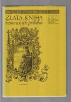 Zlatá kniha historických příběhů I