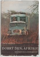 Dobrý den, Afriko! - Expedice Lambaréné