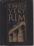 Starověký Řím - čítanka k dějinám starověku