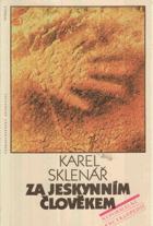 Za jeskynním člověkem - neformální encyklopedie