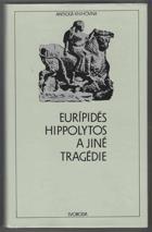 Hippolytos a jiné tragédie