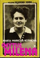 Mýtus Milena - Milena Jesenská jinak