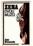 Žena dvou mužů - Samostatné pokračování románu Čachtická paní