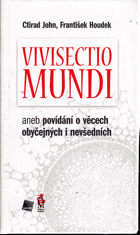 Vivisectio mundi aneb povídání o věcech obyčejných i nevšedních