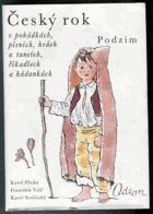 Český rok v pohádkách, písních, hrách a tancích, říkadlech a hádankách - Podzim