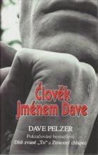 Člověk jménem Dave - příběh o vítězství a odpuštění