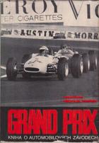 Grand Prix - kniha o automobilových závodech BEZ OBALU