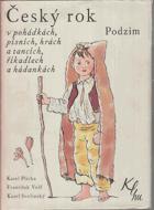 Český rok v pohádkách, písních, hrách a tancích, říkadlech a hádankách. Sv. 3, Podzim