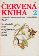 Červená kniha ohrožených a vzácných druhů rostlin a živočichů ČSSR. Díl 2, Kruhoústí, ...