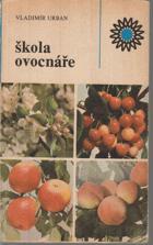 Škola ovocnáře POMOLOGIE