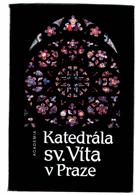 Katedrála sv. Víta v Praze - k 650. výročí založení