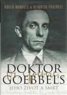 Doktor Goebbels - jeho život a smrt