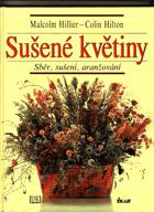 Sušené květiny - sběr, sušení, aranžování