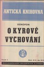 O Kyrově vychování - Xenofontos Kyroupaideia