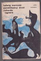 Pamětihodný život Richarda Wagnera
