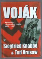 Voják - vzpomínky německého vojáka 1936-1947