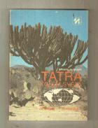 Tatra kolem světa - Evropa - Amerika