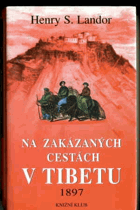 Na zakázaných cestách v Tibetu 1897