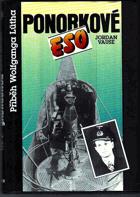 Ponorkové eso - příběh Wolfganga Lütha