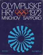 Olympijské hry 1972 - 20. olympijské hry, Mnichov - 21. zimní olympijské hry, Sapporo
